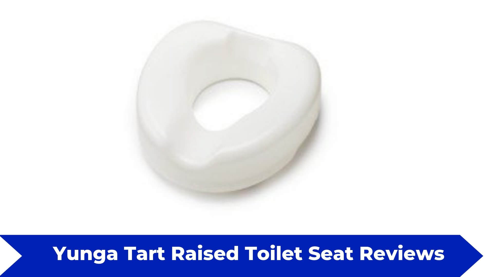 Yunga Tart Raised Toilet Seat