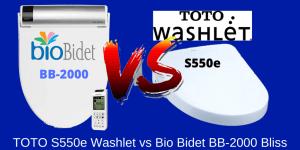 TOTO S550e Washlet vs Bio Bidet BB-2000 Bliss